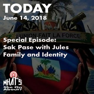 Special Episode: Sak Pase with Jules - Family and Identity