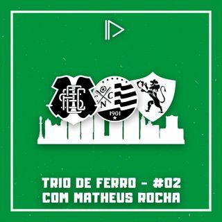 Futuro do Santinha, Náutico de olho na taça e Sport em busca de equilíbrio - Trio de Ferro #02 (ft. Matheus Rocha)