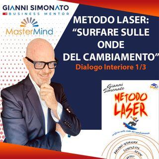 #8 Metodo Laser: Dialogo Interiore (1/3) Capitolo 1-4