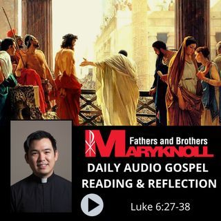Luke 6:27-38, Daily Gospel Reading and Reflection