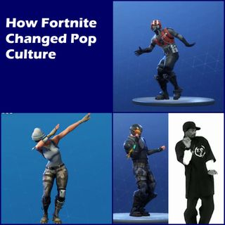 How Fortnite Changed Pop Culture