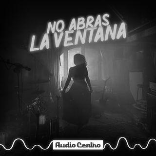 Trailer: No Abras La Ventana