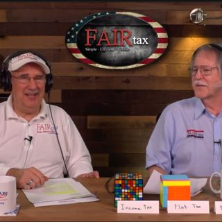 #142 Why Dems (and Repubs) Should Embrace the FAIRtax