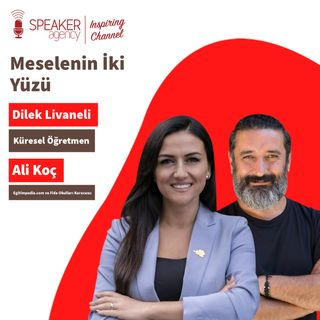 Dilek Livaneli I  Ali Koç - Meselenin İki Yüzü