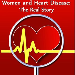 Dr. Jacqueline Eubany: WOMEN AND HEART DISEASE