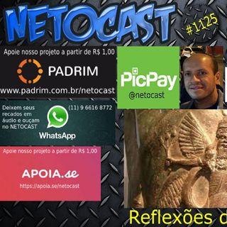 NETOCAST 1125 DE 07/03/2019 -  Annunakis e a exploração humana