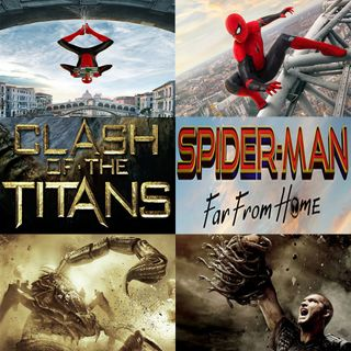 Week 125: (Spider-Man: Far From Home (2019), Clash of the Titans (2010))