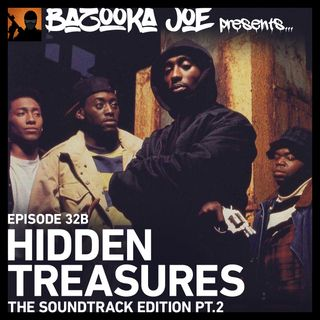 EP#32B - Hidden Treasures: The Soundtrack Edition (Pt.2)