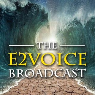 E2Voice 001 - What happens when the world becomes Reprobate? 8-2-20