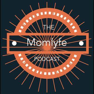 The Momlyfe Podcast - Episode 1