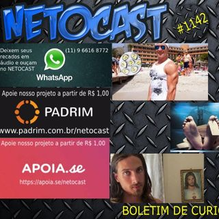 NETOCAST 1142 DE 22/04/2019 - BOLETIM DE CURIOSIDADES