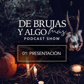 01 De brujas y algo más: Presentación 🌙