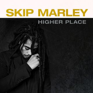 Skip Marley - Higher Place - 2020