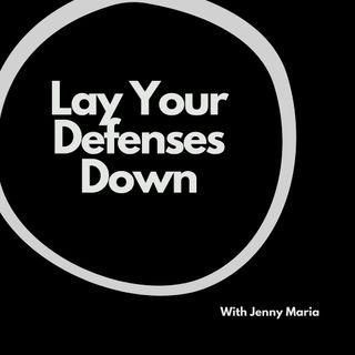 Lay Your Defences Down, Jenny Maria, ACIM