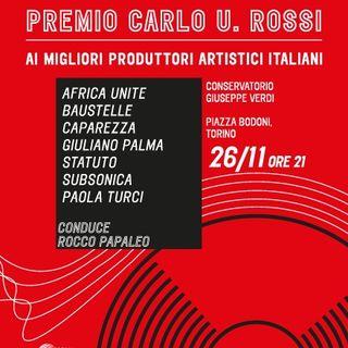 A Torino il meglio della produzione artistica italiana con  il Premio Carlo U. Rossi
