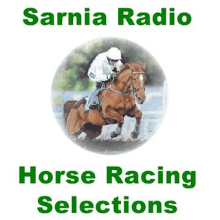 Sarnia Radio Horse Racing Selections Saturday 7th December