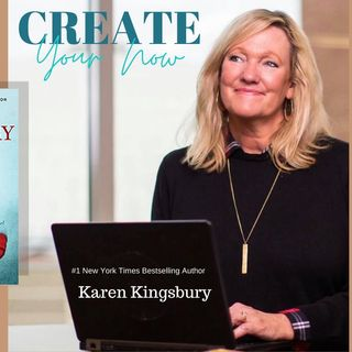 2126 My Strength Is My Story with Karen Kingsbury, Truly, Madly, Deeply