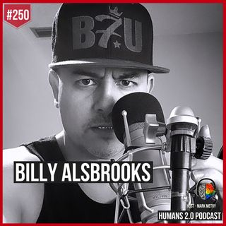 250: Billy Alsbrooks | Impacting 1 Billion People