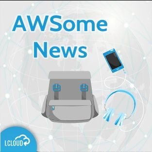 AWSome News Podcast #3