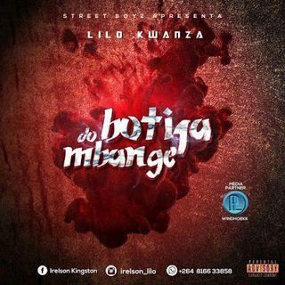 Lilo Kwanza - Botija do Mbange (Rap-Hip Hop) [Download]