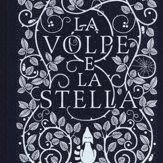 """""""La Volpe e la Stella"""""""