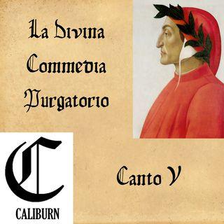 Purgatorio - canto V - Lettura e commento