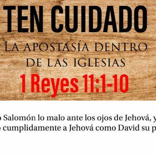 LA APOSTASÍA DE SALOMÓN -TEN CUIDADO-