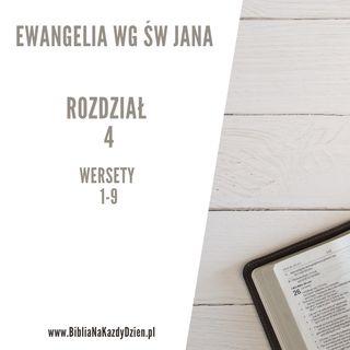 BNKD Ewangelia św. Jana rozdział 4 wersety 1-9