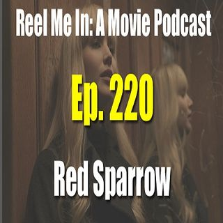 Ep. 220: Red Sparrow