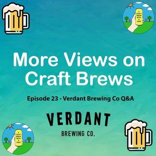 Episode 23 - Verdant Brewing Co Q&A