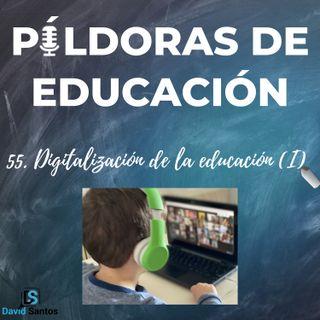 PDE55 - Digitalización de la educación (I)