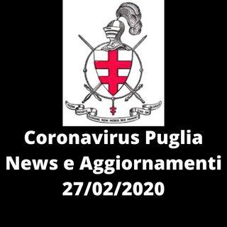 CORONAVIRUS PUGLIA DEL 27/02/2020 - Ulteriore caso sospetto a Foggia e aggiornamento caso Taranto