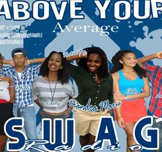 Above Your Average Swag Radio Show Ep 5