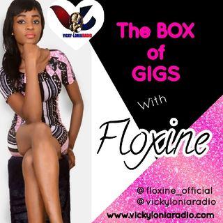 #TheBoxOfGigs With Floxine