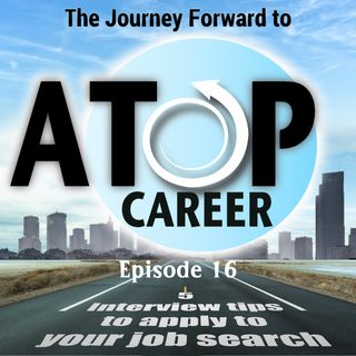16 - 5 Interview tips to apply to your job search