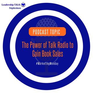 The Power of Talk Radio to Gain Book Sales | Lakeisha McKnight