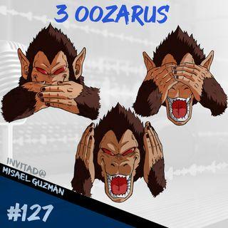 Episodio 127 - 3 Oozarus