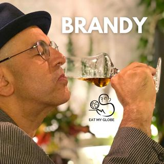 "The History of Brandy: ""He Who Aspires to be a Hero Must Drink Brandy"""
