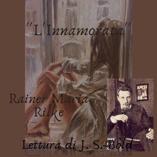 L' Innamorata - Rainer Maria Rilke