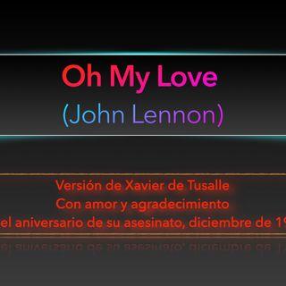 """""""Oh My Love"""", versión de Xavier de Tusalle para John Lennon en el aniversario de su asesinato"""