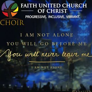Choir-I am Not Alone