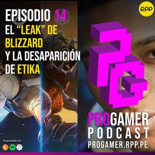 """Episodio 14: El """"leak"""" de Blizzard y la desaparición de Etika"""