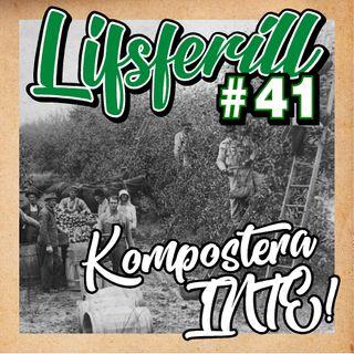Lifsferill #41: Kompostera INTE!