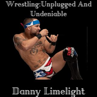Ep 31: AEW, New Japan Strong, and Independent talent Danny Limelight