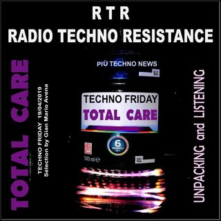 Techno Friday - TOTAL CARE - Unpacking and Listening + Techno News by RTR
