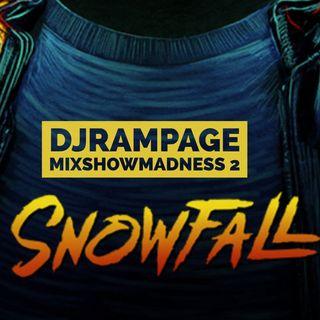 DJ RAMPAGE MIXSHOWMADNESS SNOWFALL 2