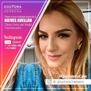 Trabajo y Colegio desde Casa [Cuéntale Tu Caso a la Doctora Herrera #3 con Nieves Avellan]