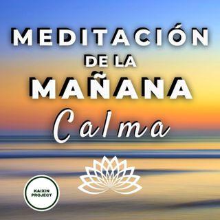 Meditación de la MAÑANA para Atraer la CALMA y Empezar Bien el Día ☀️