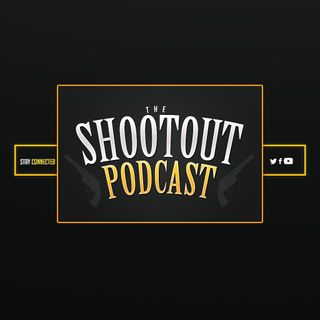 Shootout Podcast 11 Jan 2018