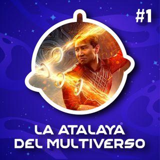 La Atalaya del Multiverso - Capítulo I: Shang Chi y la leyenda de los diez anillos